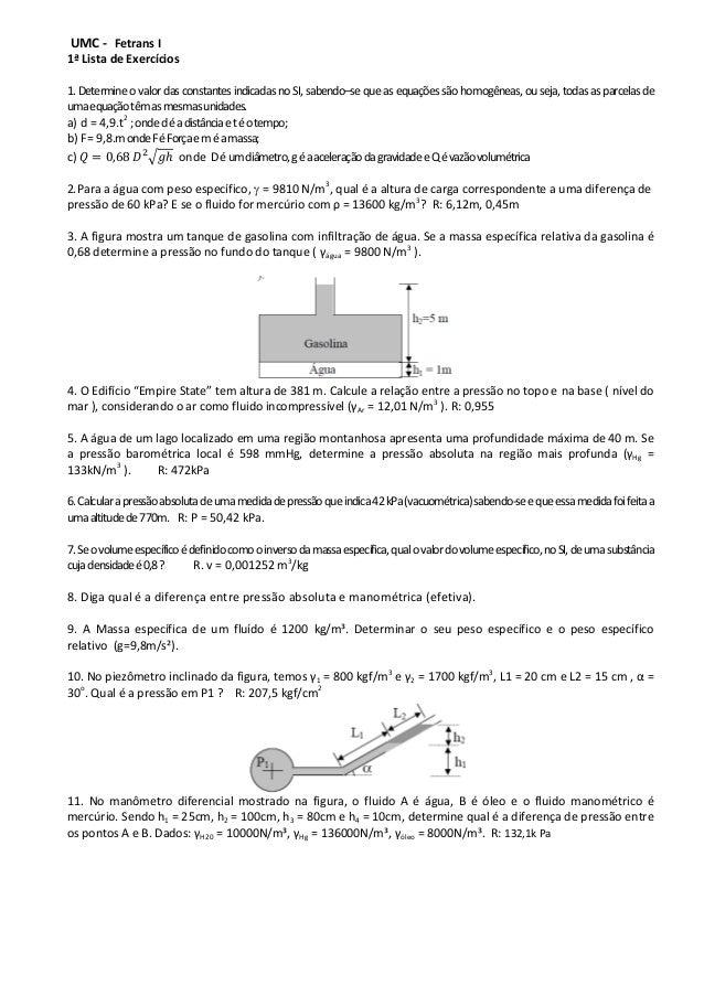 UMC - Fetrans I 1ª Lista de Exercícios 1. Determineo valor das constantes indicadasno SI, sabendo–se que as equações são h...
