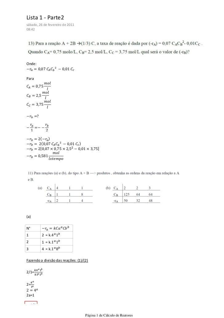 Lista 1 - Parte2sábado, 26 de fevereiro de 201108:42Onde:Para(a)N°1         2 = k.2         1 = k.3         4 = k.Fazendo ...