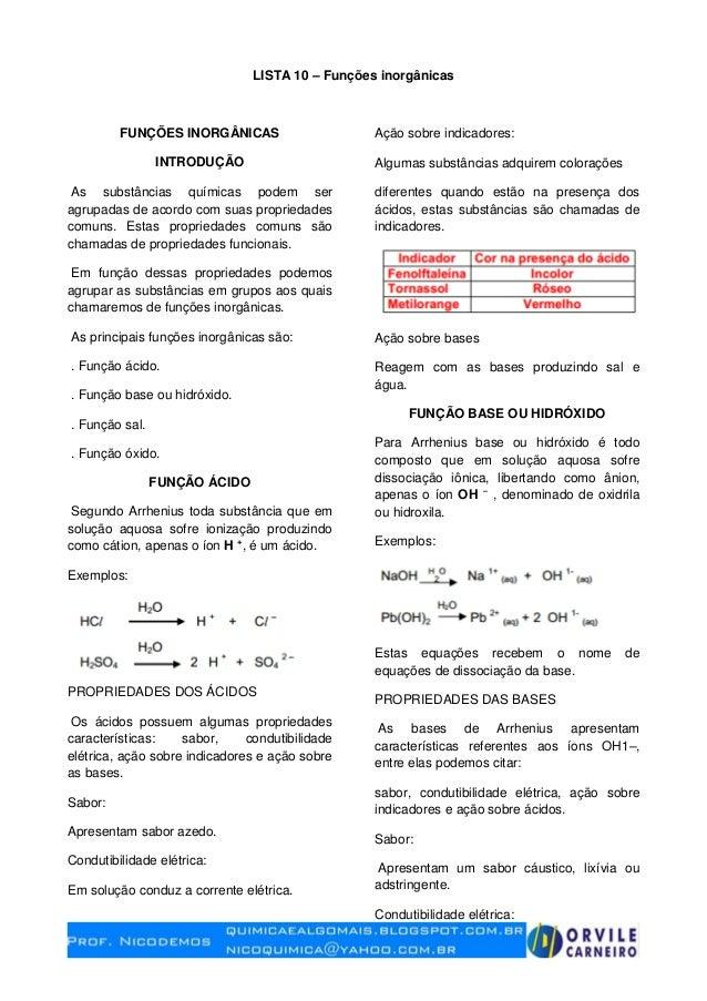 LISTA 10 – Funções inorgânicas FUNÇÕES INORGÂNICAS INTRODUÇÃO As substâncias químicas podem ser agrupadas de acordo com su...