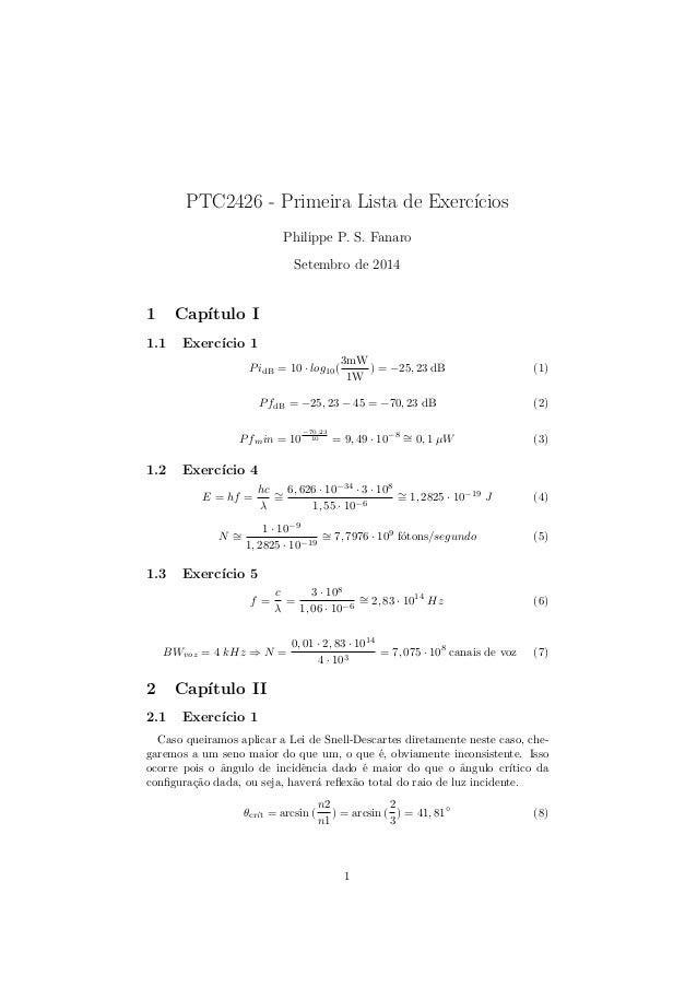 PTC2426 - Primeira Lista de Exerccios  Philippe P. S. Fanaro  Setembro de 2014  1 Captulo I  1.1 Exerccio 1  PidB = 10  lo...