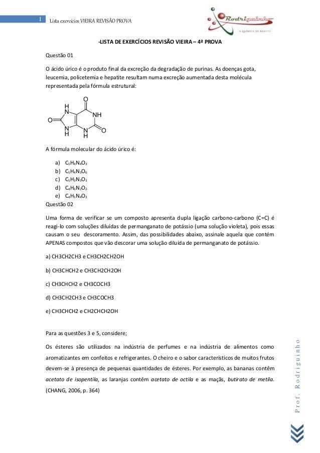 P r o f . R o d r i g u i n h o  1 Lista exercícios VIEIRA REVISÃO PROVA  -LISTA DE EXERCÍCIOS REVISÃO VIEIRA – 4ª PROVA  ...