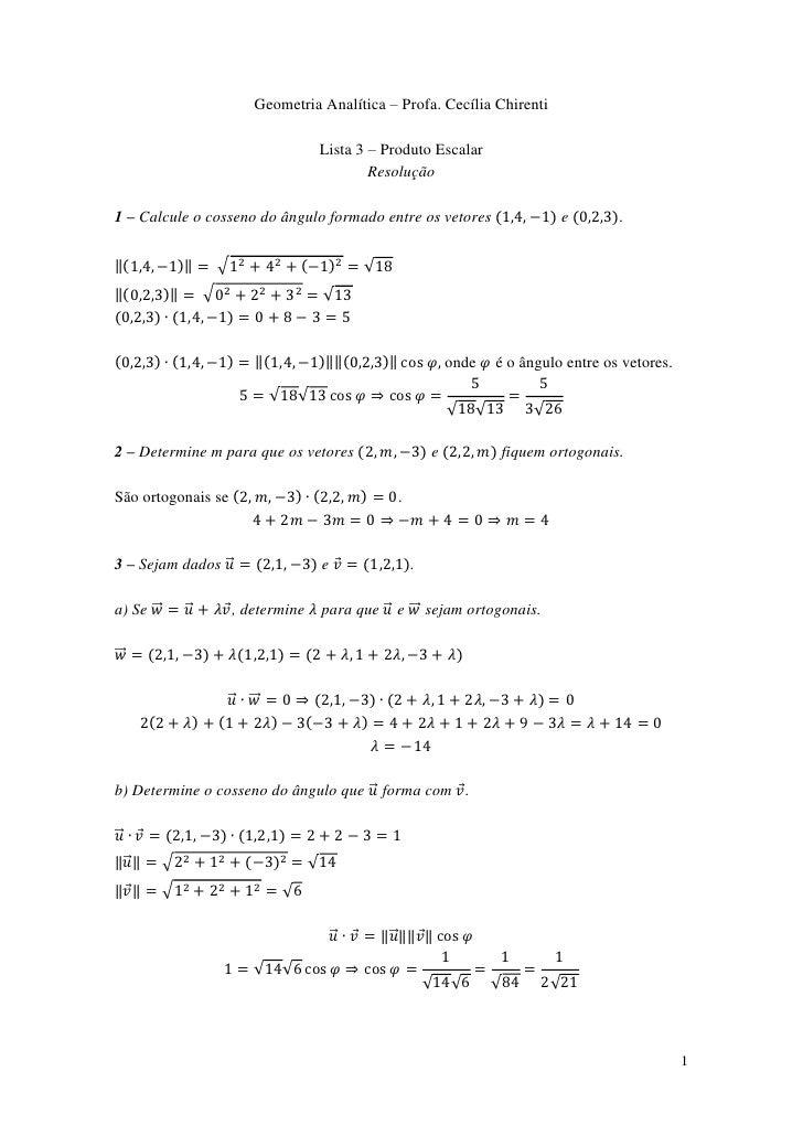 Geometria Analítica – Profa. Cecília Chirenti                                              Lista 3 – Produto Escalar      ...
