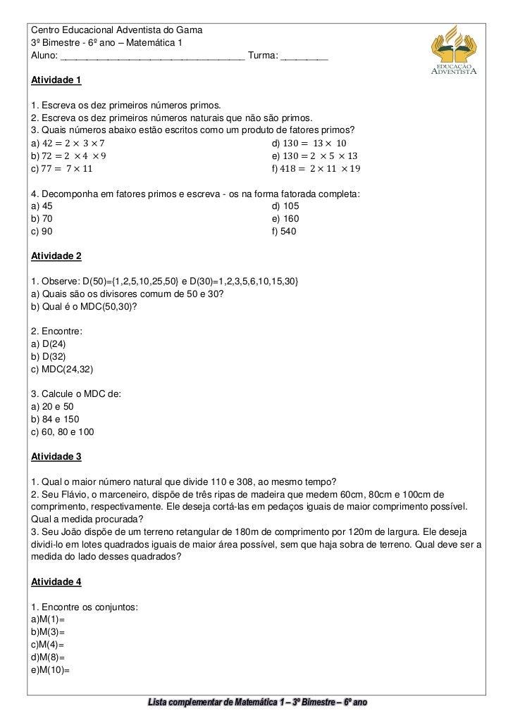 Centro Educacional Adventista do Gama3º Bimestre - 6º ano – Matemática 1Aluno: ___________________________________ Turma: ...