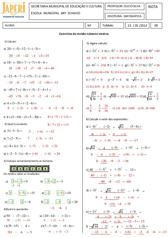 Exercícios de revisão números inteirosNOTANºALUNO: 22 / 05 /2013SECRETARIA MUNICIPAL DE EDUCAÇÃO E CULTURAESCOLA MUNICIPAL...