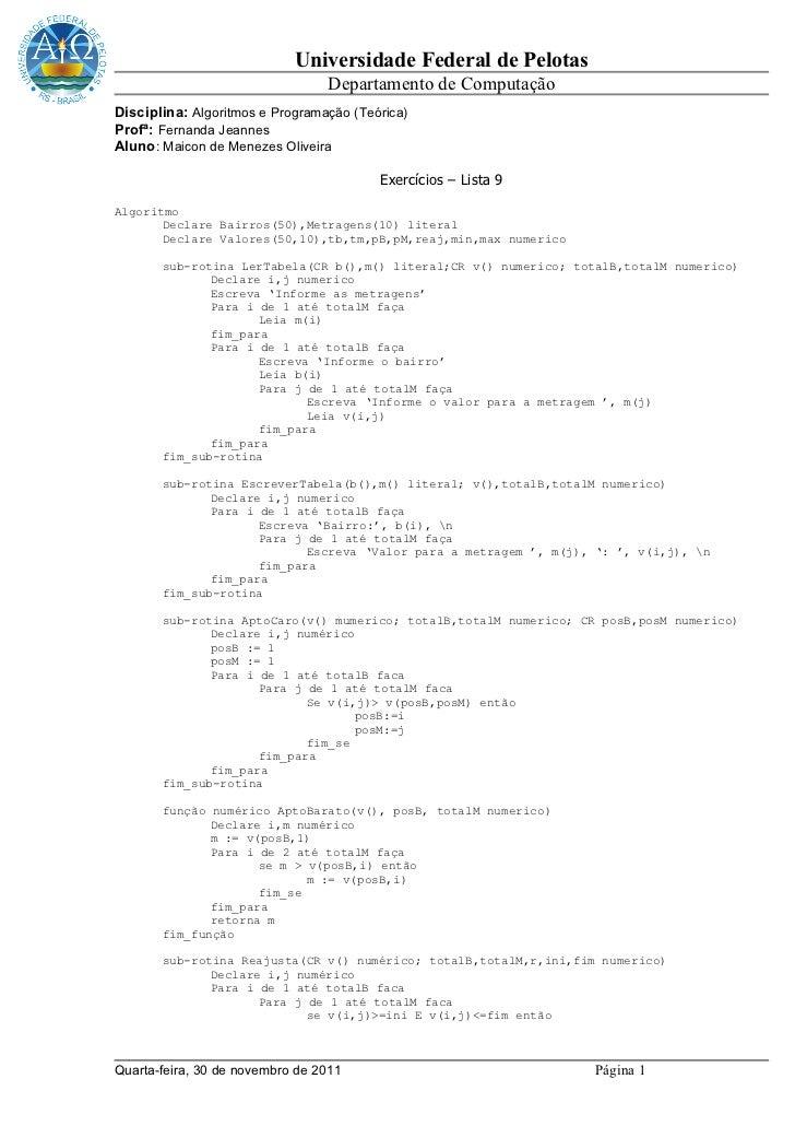 Universidade Federal de Pelotas                                 Departamento de ComputaçãoDisciplina: Algoritmos e Program...