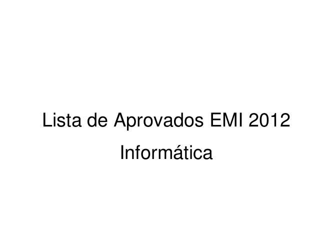 Lista de Aprovados EMI 2012        Informática