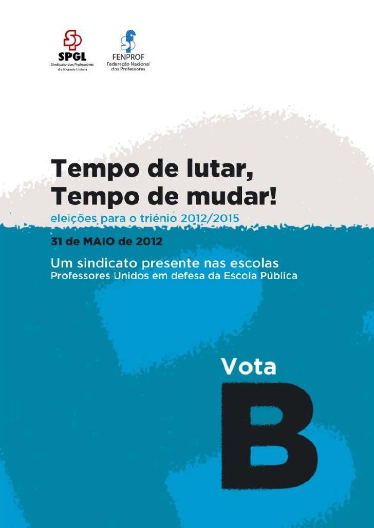 VOTA LISTA B | Eleições no SPGL - 31.05.2012