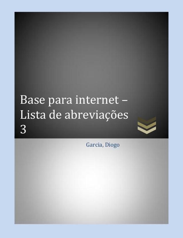 Base para internet –Lista de abreviações3Garcia, Diogo