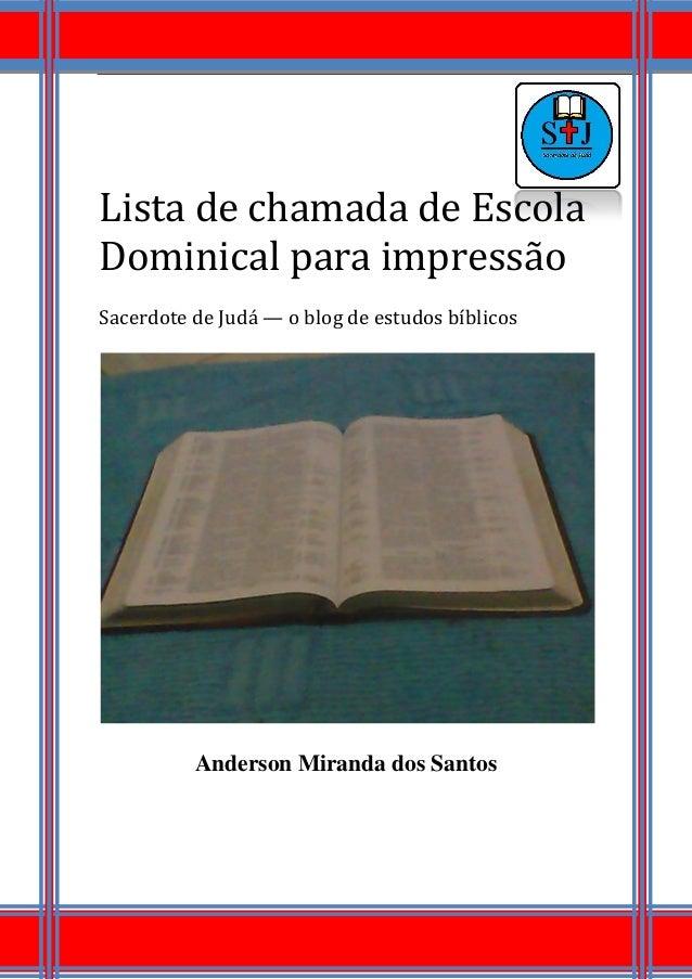 Lista de chamada de Escola Dominical para impressão Sacerdote de Judá — o blog de estudos bíblicos Anderson Miranda dos Sa...