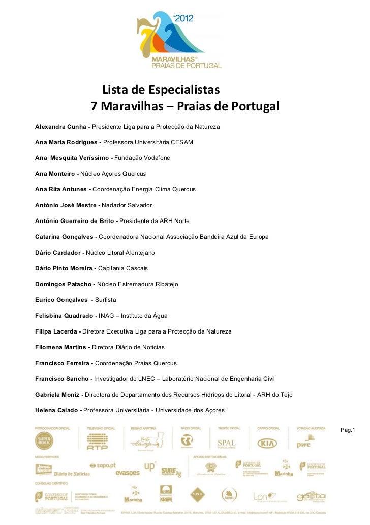 Lista de Especialistas                    7 Maravilhas – Praias de Portugal  Alexandra Cunha - Preside...