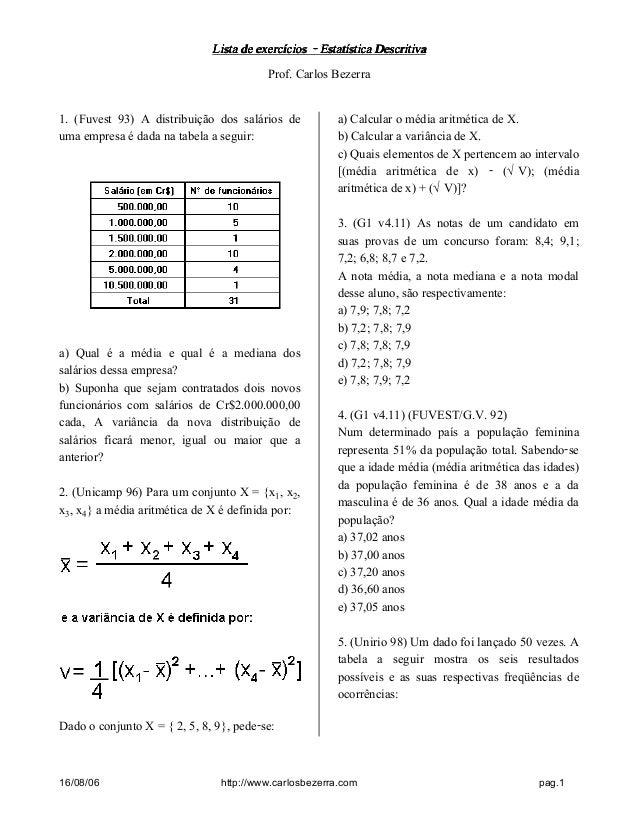 Lista de exercícios - Estatística DescritivaLista de exercícios - Estatística DescritivaLista de exercícios - Estatística ...