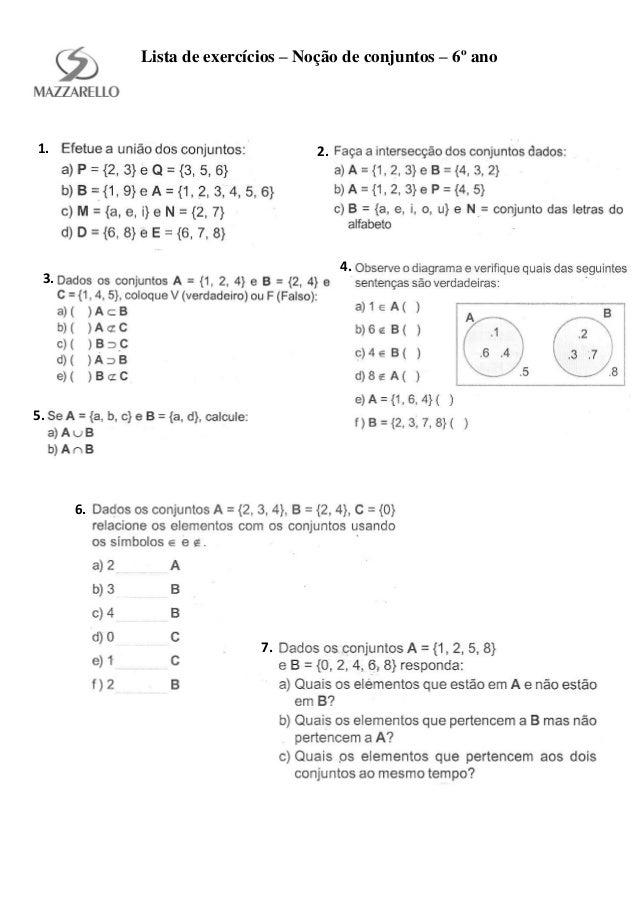 Lista de exercícios – Noção de conjuntos – 6º ano 1. 2. 3. 4. 5. 6. 7.