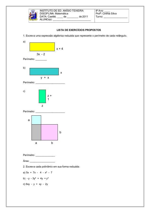 LISTA DE EXERCÍCIOS PROPOSTOS1. Escreva uma expressão algébrica reduzida que represente o perímetro de cada retângulo.a)Pe...