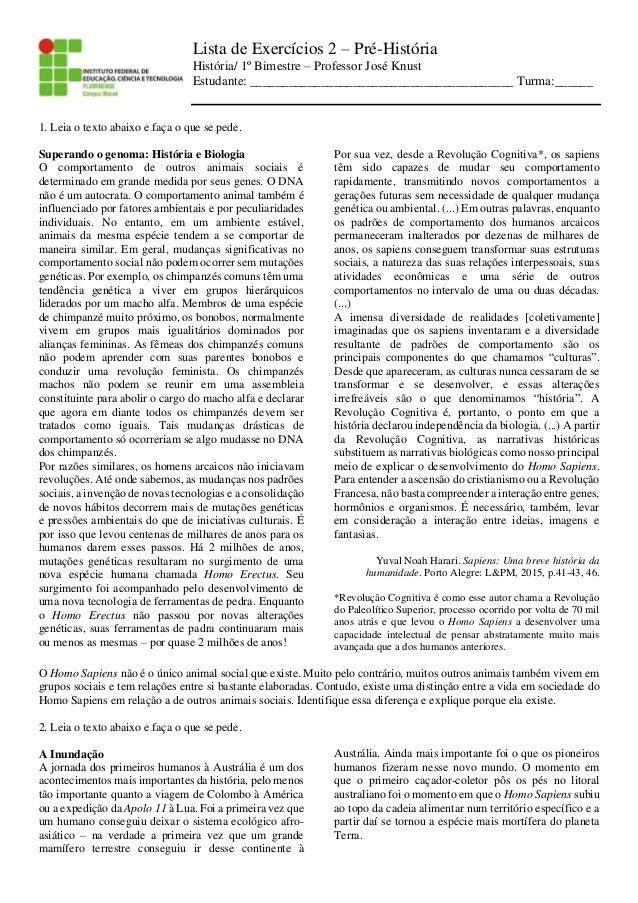 Lista de Exercícios 2 – Pré-História História/ 1º Bimestre – Professor José Knust Estudante: _____________________________...