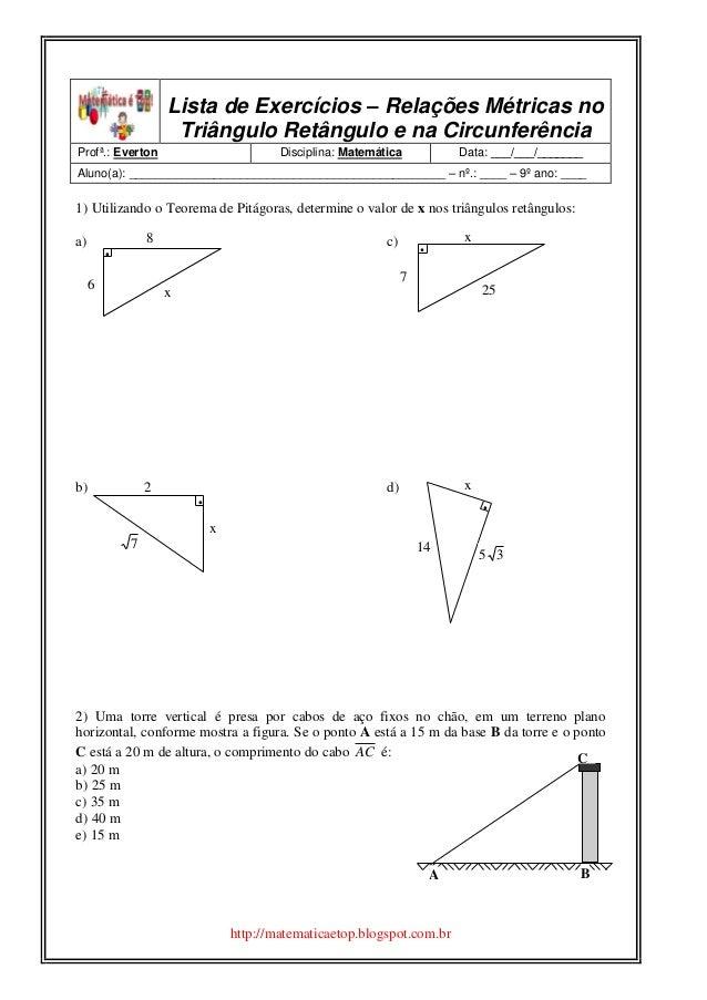 http://matematicaetop.blogspot.com.br 7 x 25  Lista de Exercícios – Relações Métricas no Triângulo Retângulo e na Circunf...