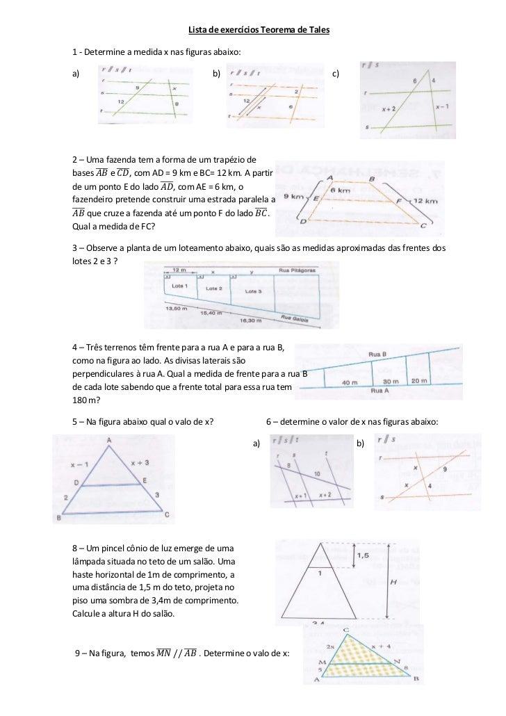 Lista de exercícios Teorema de Tales1 - Determine a medida x nas figuras abaixo:a)                                   b)   ...