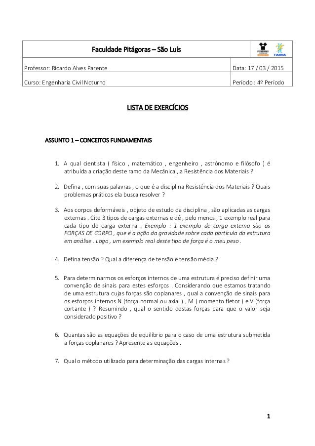 1 LISTA DE EXERCÍCIOS ASSUNTO 1 – CONCEITOS FUNDAMENTAIS 1. A qual cientista ( físico , matemático , engenheiro , astrônom...