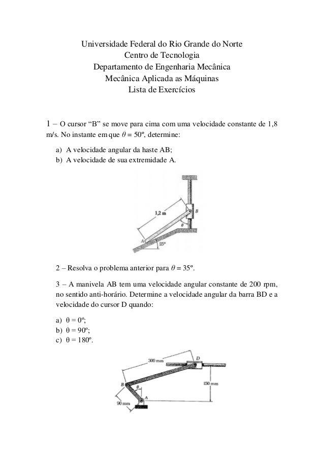 Universidade Federal do Rio Grande do Norte Centro de Tecnologia Departamento de Engenharia Mecânica Mecânica Aplicada as ...