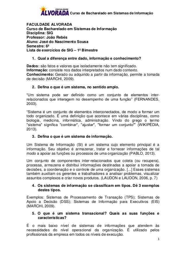 Curso de Bacharelado em Sistemas de Informação1FACULDADE ALVORADACurso de Bacharelado em Sistemas de InformaçãoDisciplina:...