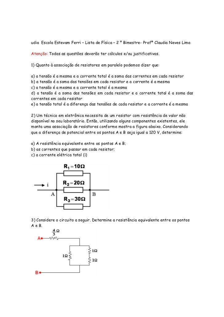 udia Escola Estevam Ferri – Lista de Física – 2 º Bimestre- Profª Claudia Neves LimaAtenção: Todas as questões deverão ter...