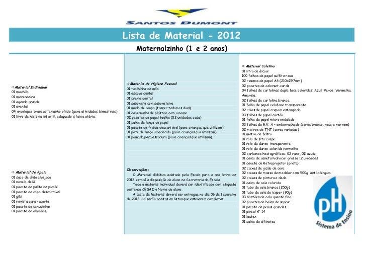 Lista de Material - 2012                                                                        Maternalzinho (1 e 2 anos)...