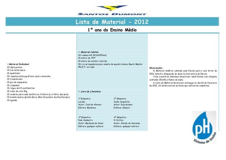 Lista de Material - 2012                                                                            1º ano do Ensino Médio...