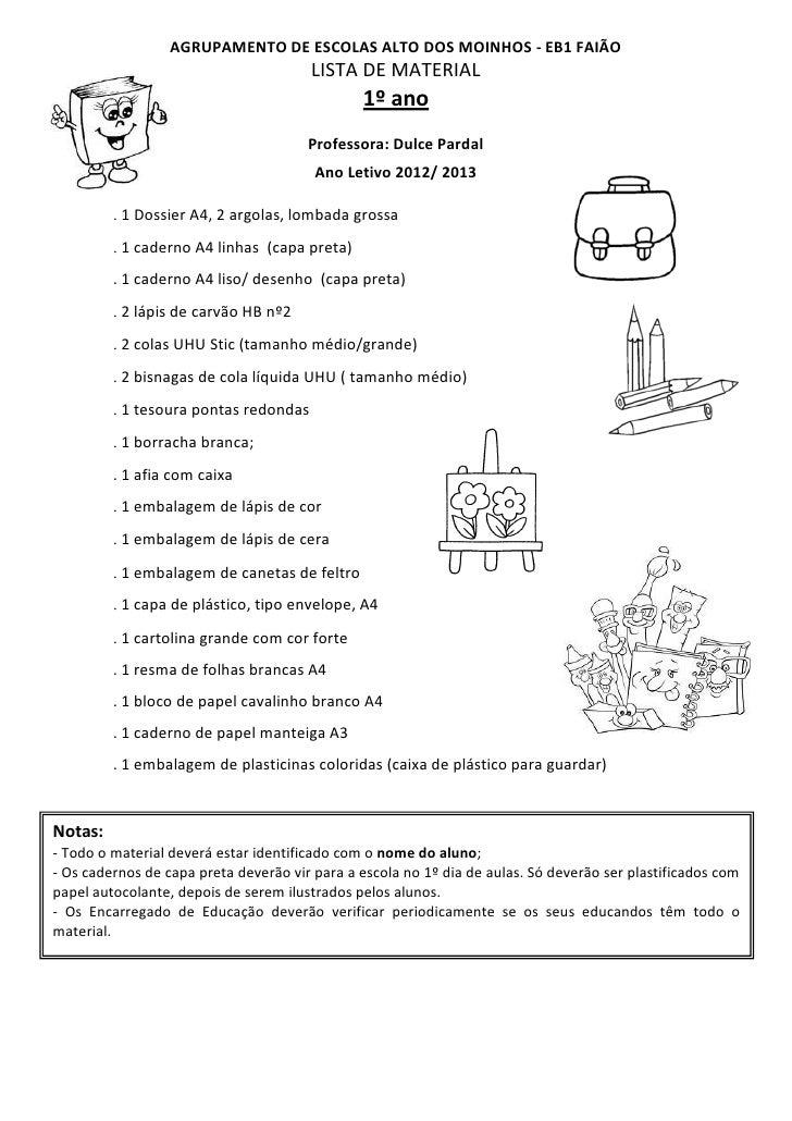 AGRUPAMENTO DE ESCOLAS ALTO DOS MOINHOS - EB1 FAIÃO                                       LISTA DE MATERIAL               ...