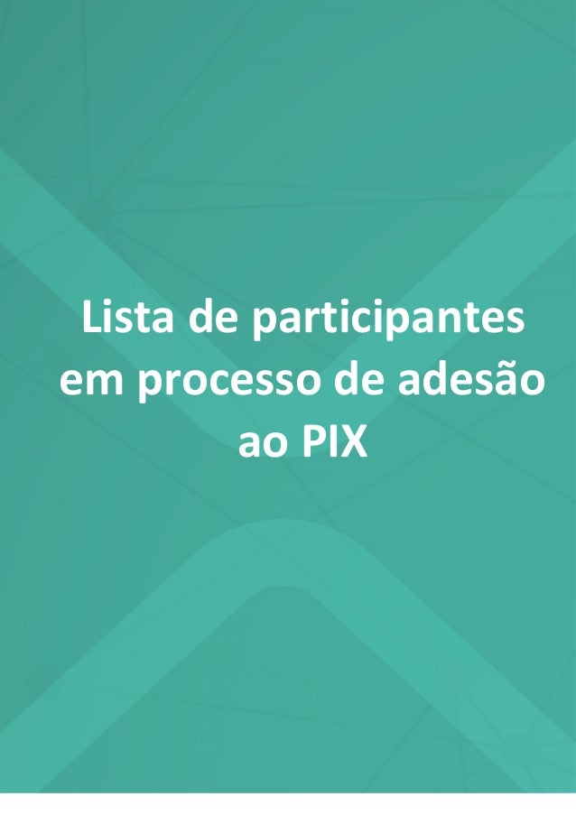Listadeparticipantesemprocessodeadesaoao pix20.05