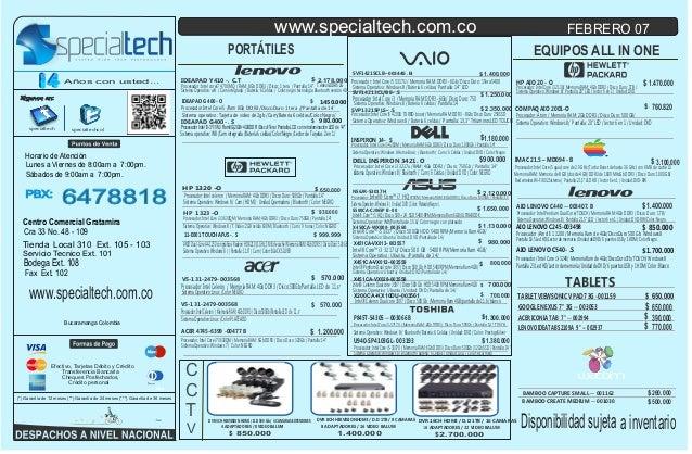 www.specialtech.com.co  FEBRERO 07  PORTÁTILES Años con usted...  Siganos en:  specialtech  specialtechcol  EQUIPOS ALL IN...