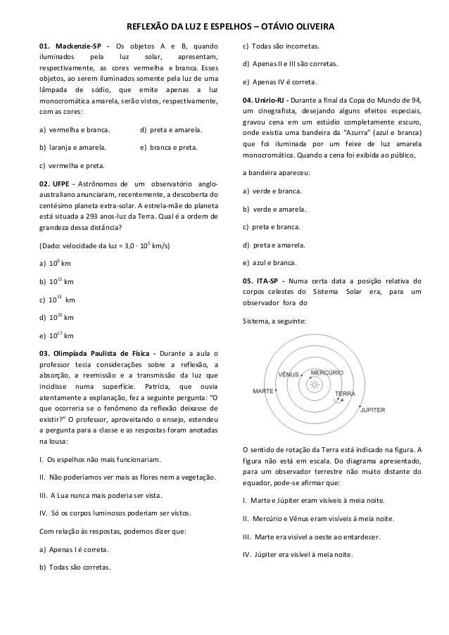 REFLEXÃO DA LUZ E ESPELHOS – OTÁVIO OLIVEIRA 01. Mackenzie-SP - Os objetos A e B, quando iluminados pela luz solar, aprese...