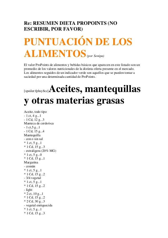 Re: RESUMEN DIETA PROPOINTS (NOESCRIBIR, POR FAVOR)PUNTUACIÓN DE LOSALIMENTOS                                     (por Son...