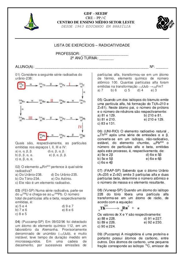 GDF – SEEDF CRE – PP / C CENTRO DE ENSINO MÉDIO SETOR LESTE DESDE 1963 EDUCANDO EM BRASÍLIA LISTA DE EXERCÍCIOS – RADIOATI...