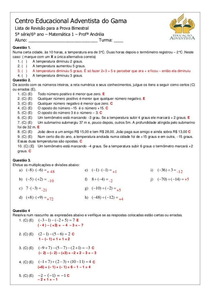 Centro Educacional Adventista do Gama Lista de Revisão para a Prova Bimestral 5ª série/6º ano – Matemática 1 – Profª André...