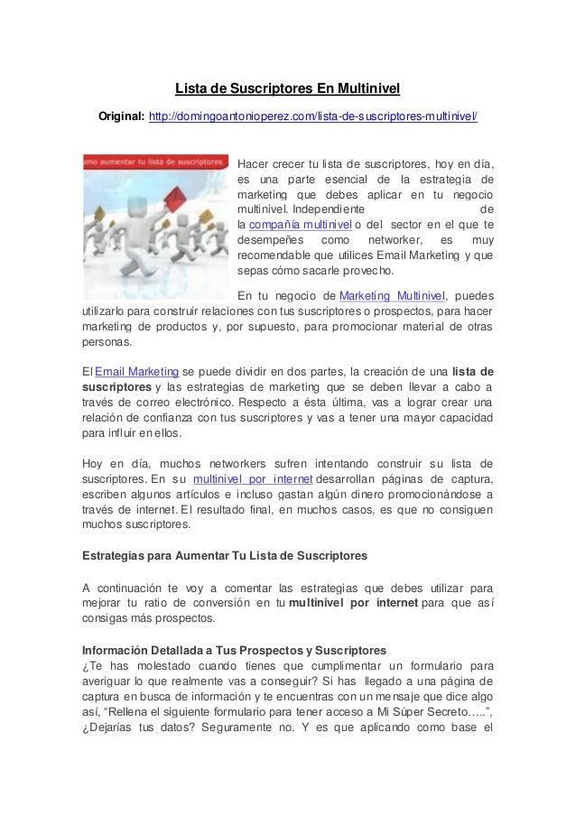 Lista de Suscriptores En MultinivelOriginal: http://domingoantonioperez.com/lista-de-suscriptores-multinivel/Hacer crecer ...