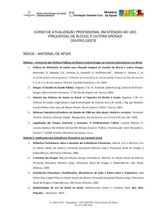Av. Brasil, 4365 – Manguinhos – CEP 21040-900 – Rio de Janeiro, RJ, Brasil Tel: (21) 3865-9748 CURSO DE ATUALIZAÇÃO PROFIS...