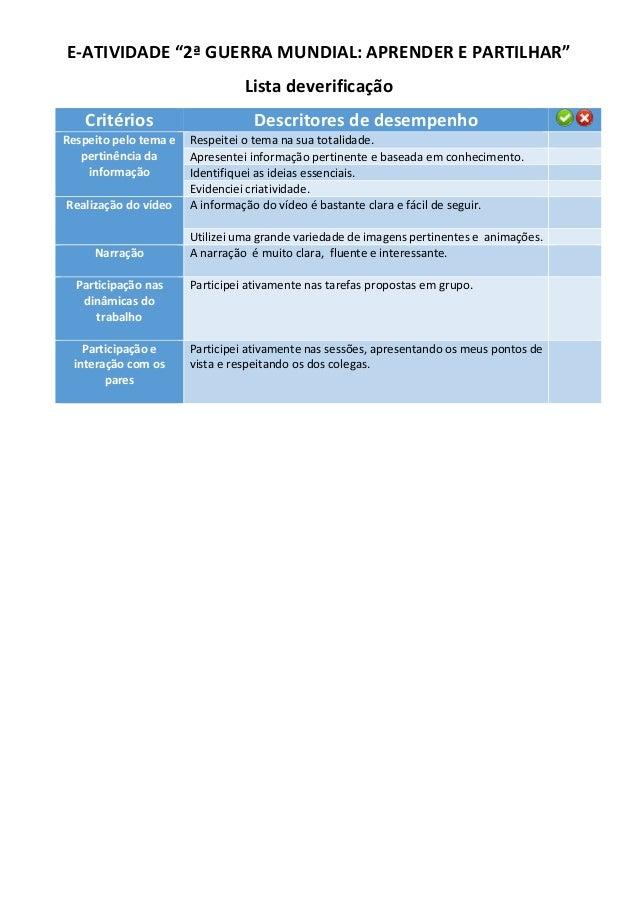 """E-ATIVIDADE """"2ª GUERRA MUNDIAL: APRENDER E PARTILHAR"""" Lista deverificação Critérios Descritores de desempenho Respeito pel..."""