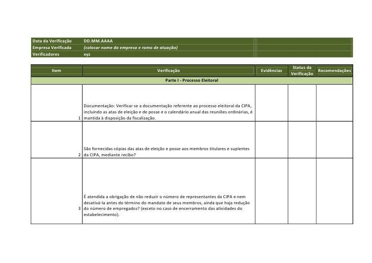 Data da Verificação     DD.MM.AAAAEmpresa Verificada      (colocar nome da empresa e ramo de atuação)Verificadores        ...