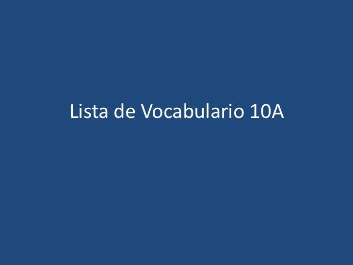 Lista de Vocabulario 10A