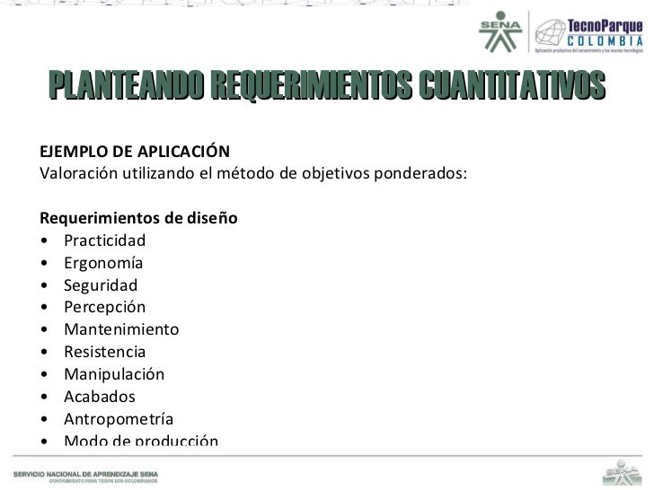 PLANTEANDO REQUERIMIENTOS CUANTITATIVOS <ul><li>EJEMPLO DE APLICACIÓN </li></ul><ul><li>Valoración utilizando el método de...