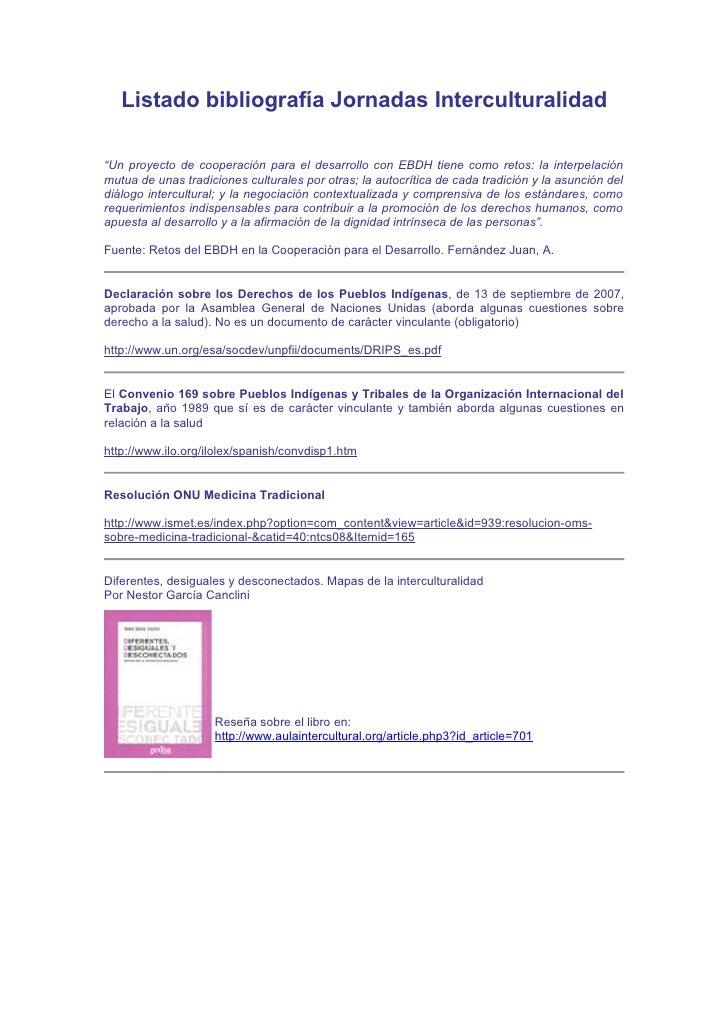 """Listado bibliografía Jornadas Interculturalidad  """"Un proyecto de cooperación para el desarrollo con EBDH tiene como retos:..."""