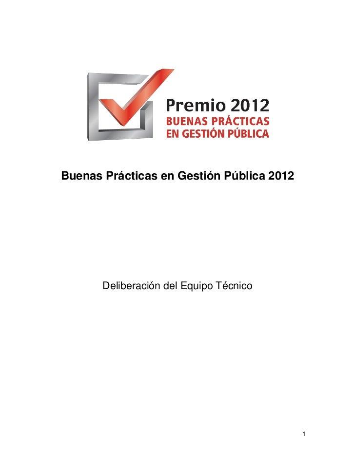 Buenas Prácticas en Gestión Pública 2012       Deliberación del Equipo Técnico                                           1