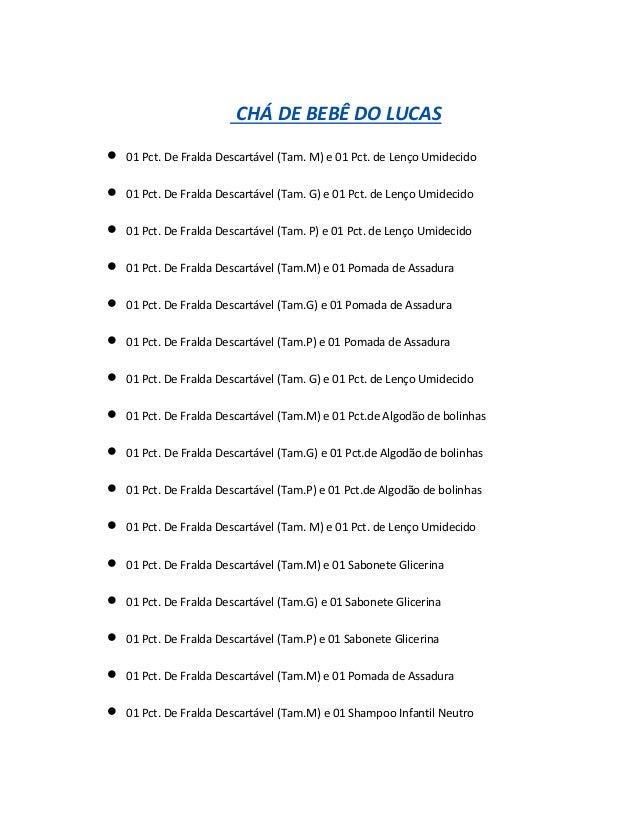 CHÁ DE BEBÊ DO LUCAS   01 Pct. De Fralda Descartável (Tam. M) e 01 Pct. de Lenço Umidecido    01 Pct. De Fralda Descartá...