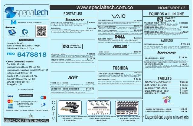 www.specialtech.com.co  NOVIEMBRE 05  PORTÁTILES Años con usted...  Siganos en:  EQUIPOS ALL IN ONE  $ 600.000 Procesador:...