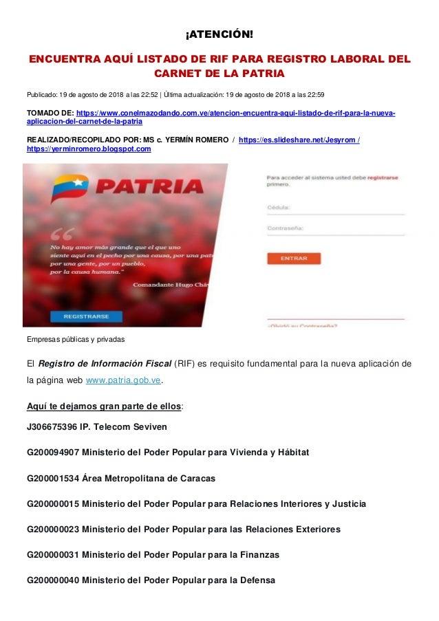¡ATENCIÓN! ENCUENTRA AQUÍ LISTADO DE RIF PARA REGISTRO LABORAL DEL CARNET DE LA PATRIA Publicado: 19 de agosto de 2018 a l...