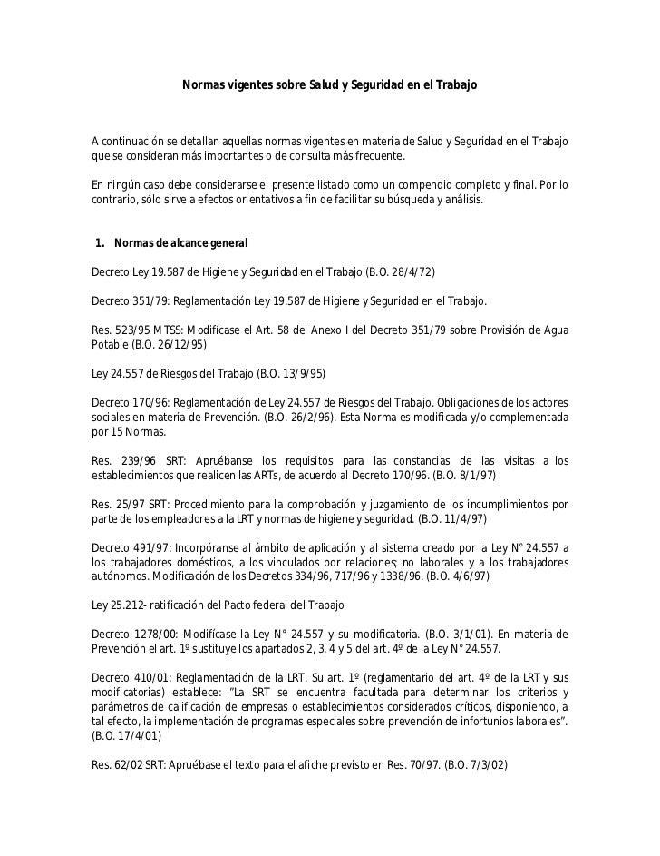 Normas vigentes sobre Salud y Seguridad en el TrabajoA continuación se detallan aquellas normas vigentes en materia de Sal...