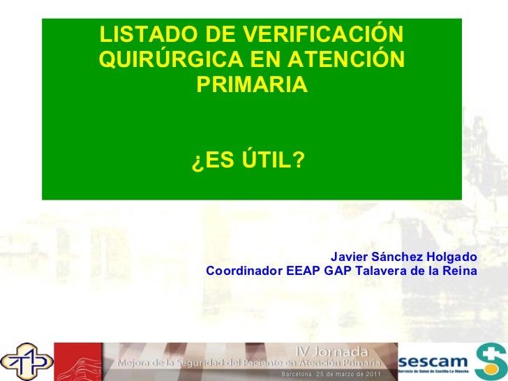 IV Jornada. Premio comunicación oral. Listado verificación quirurgica