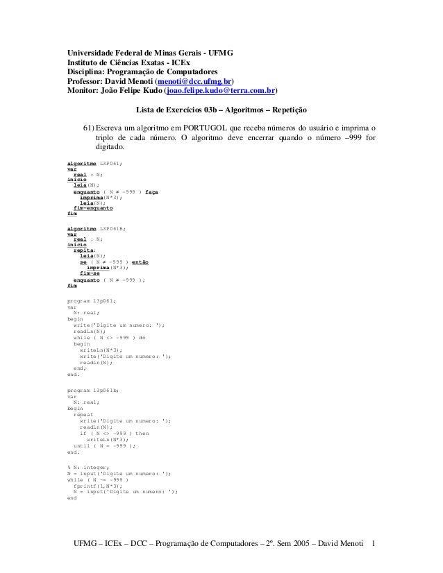 UFMG – ICEx – DCC – Programação de Computadores – 2º. Sem 2005 – David Menoti 1 Universidade Federal de Minas Gerais - UFM...