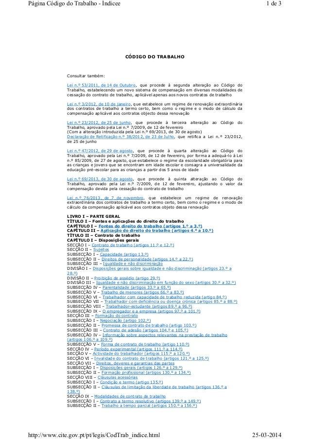 CÓDIGO DO TRABALHO Consultar também: Lei n.º 53/2011, de 14 de Outubro, que procede à segunda alteração ao Código do Traba...