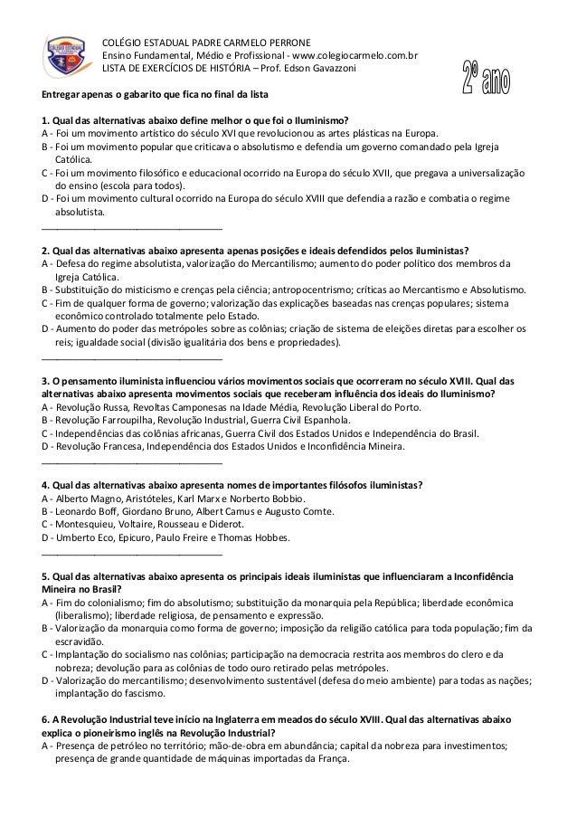 COLÉGIO ESTADUAL PADRE CARMELO PERRONEEnsino Fundamental, Médio e Profissional - www.colegiocarmelo.com.brLISTA DE EXERCÍC...