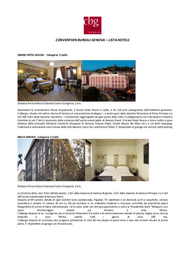 CONVENTION BUREAU GENOVA – LISTA HOTELS GRAND HOTEL SAVOIA - Categoria: 5 stelle Distanza Porto Antico di Genova Centro Co...
